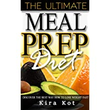 Meal Prep: The Beginner's Guide to Meal Prep and Clean Eating- The Best Crock Pot Recipes with Smart Points for Rapid Weight Loss (Low Carb Diet, Batch Cooking, Weight Loss, Healthy Cookbook)