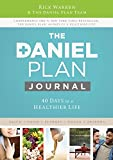 Daniel Plan Journal: 40 Days to a Healthier Life (The Daniel Plan)