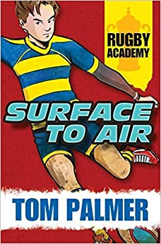Book Rugby Academy: Surface to Air by Tom Palmer (2015-02-03)