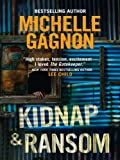 Kidnap & Ransom (A Kelly Jones Novel Book 4)
