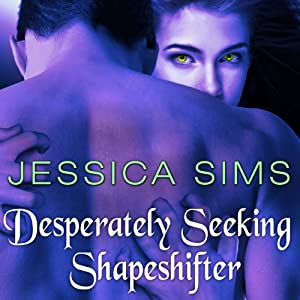Desperately Seeking Shapeshifter Audiobook