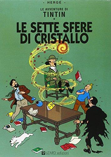 Le avventure di Tintin. Le sette sfere di cristallo Hergé