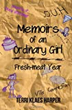 Memoirs of an Ordinary Girl: Fresh-Meat Year, Terri Harper, 1499195338