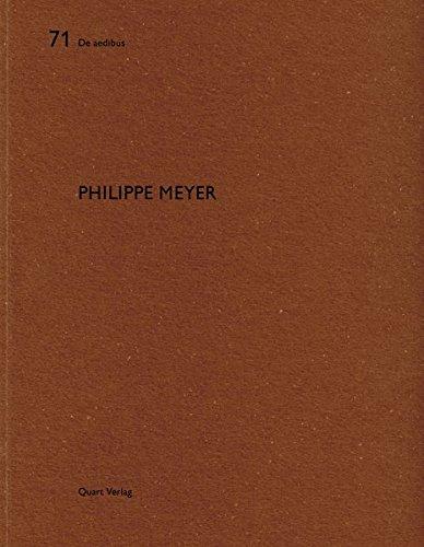 Philippe Meyer: De aedibus (English and German Edition)