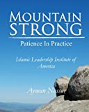 Mountain Strong: Patience in Practice: For Muslim and Non-Muslim Pre-Teens