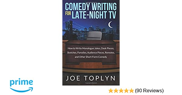 Comedy Writing for Late-Night TV: How to Write Monologue