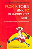 From Kitchen Sink to Boardroom Table, Joan Blaney and Richard Scase, 1901969177
