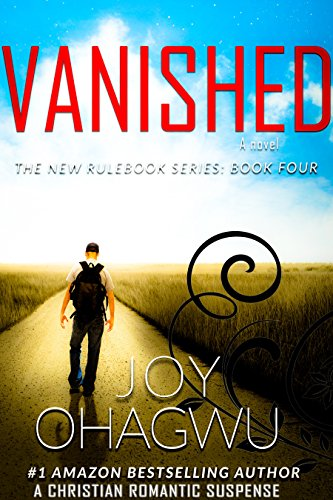 Vanished- The New Rulebook Christian Suspense Series- Book 4 (The New Rulebook Christian Mystery) cover