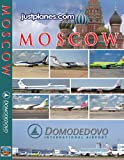 WORLD AIRPORTS : Moscow Domodedovo