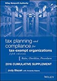 Tax Planning and Compliance for Tax-Exempt Organizations, Fifth Edition 2016 Cumulative Supplement