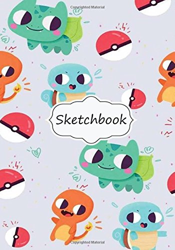 Sketchbook: Pokemon: 100+ Pages of 7