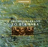 From Samarkand To Bukhara: Musical Journey
