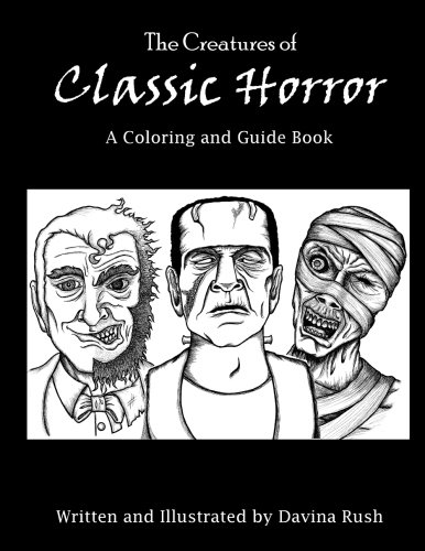 Creatures of Classic Horror: Guide and Coloring Book ()