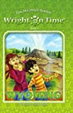 Wright on Time, Book 3: Wyoming