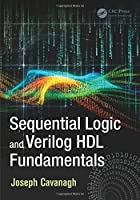 Sequential Logic and Verilog HDL Fundamentals Front Cover