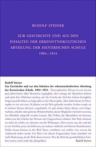 Zur Geschichte und aus den Inhalten der erkenntniskultischen Abteilung der Esoterischen Schule 1904 bis 1914: Briefe, Dokumente und Vorträge (Rudolf Steiner Gesamtausgabe)