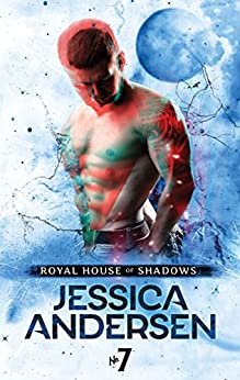 Royal House of Shadows: Part 7 of 12 by [Andersen, Jessica]