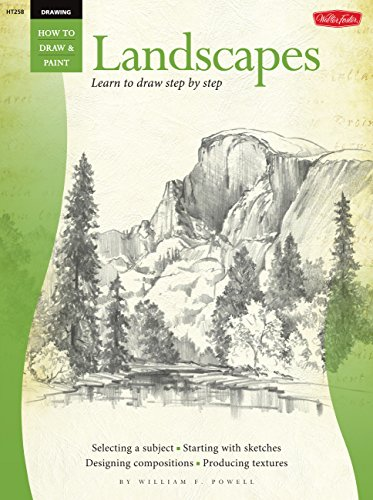 Drawing: Landscapes with William F. Powell: Learn to draw step by step (How to Draw & Paint) (Landscape Drawings For Beginners Step By Step)