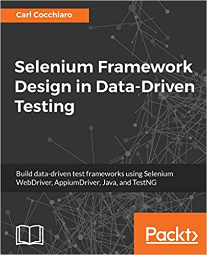 Selenium Framework Design in Data-Driven Testing: Build data