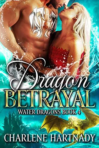 Dragon Betrayal (Water Dragons Book 4) (English Edition)