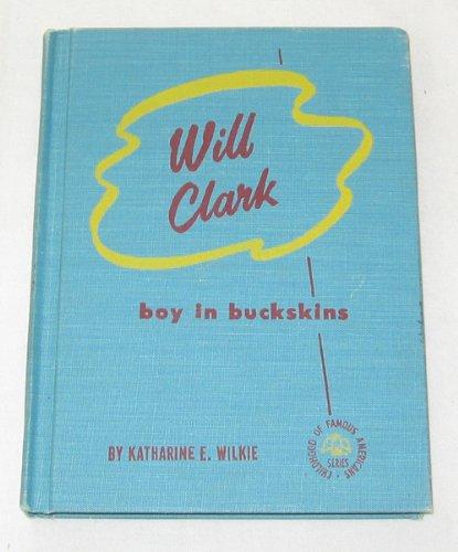 Will Clark: Boy in Buckskins