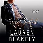 Sweet Sinful Nights: Volume 1   Lauren Blakely