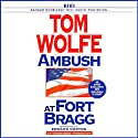 Ambush at Fort Bragg Audiobook by Tom Wolfe Narrated by Edward Norton