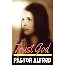 Trust God: a collection of short stories for kids