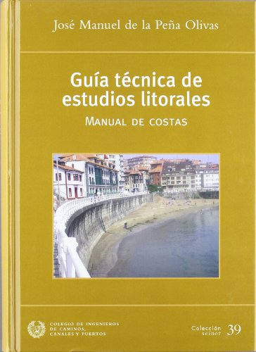 Descargar Libro Guia Tecnica De Estudios Litorales - Manual De Costas - Jose Manuel De La Peña Olivas