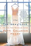 The Idea of Love: A Novel
