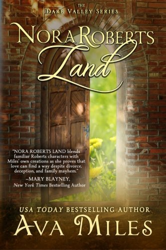 Nora Roberts Land Dare Valley By Ava Miles