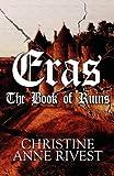 Eras, Christine Anne Rivest, 1627090398
