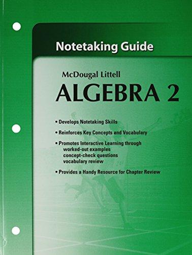 McDougall Littell Algebra 2: Notetaking Guide