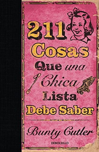 211 cosas que una chica lista debe saber/ 211 Things A Bright Girl Can Do (Spanish Edition) PDF