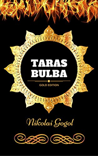 Taras Bulba: By Nikolai Gogol - Illustrated