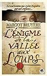 L'énigme de la Vallée aux Loups par Bruyère