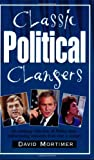 Classic Political Clangers, David Mortimer, 1861059299