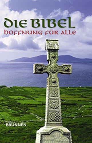 Hoffnung für alle. Die Bibel. Irish Edition