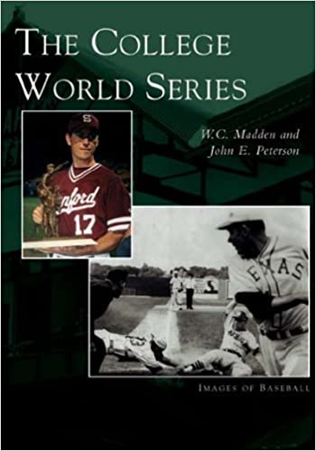 Book The College World Series (NE) (Images of Baseball) by W.C. Madden (2005-05-11)