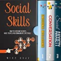 Social Skills: How to Overcome Your Shyness, Raise Your EQ and Communicate Effectively Audiobook by Mike Bray Narrated by Kent Bates