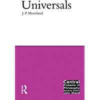 Universals (Central Problems of Philosophy) (English Edition)