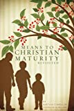 Means to Christian Maturity, Ray Van Tassell, 1607912368