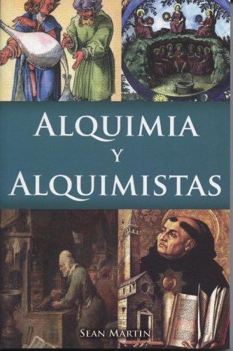 Alquimia Y Alquimistas (Spanish Edition) [Sean Martin] (Tapa Blanda)