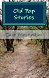 Old Pap Stories, Jane Wilson, 1481209973