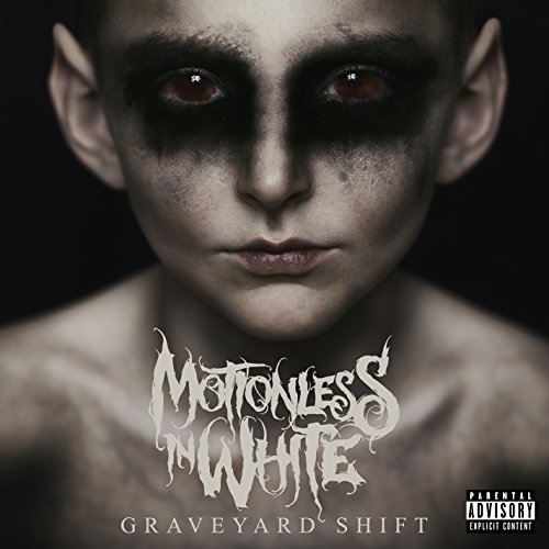 CD : Motionless in White - Graveyard Shift [Explicit Content] (CD)