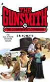 The Counterfeit Gunsmith, J. R. Roberts, 0515154962