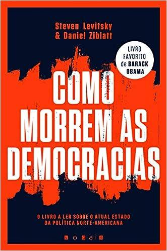 Como Morrem as Democracias - 9789896684662 - Livros na Amazon Brasil