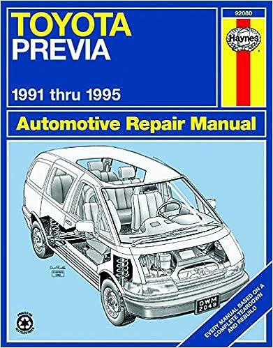 Toyota Previa Van 91 95 Haynes Repair Manuals Haynes 9781563922114 Amazon Com Books