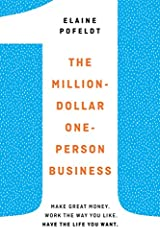 The indispensable guide to earning a six-figure take-home income on your own terms, from Forbes.com contributing writer Elaine Pofeldt.The rise of one-million-dollar, one-person businesses in the past five years is the biggest trend in employ...