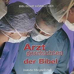 Arztgeschichten der Bibel